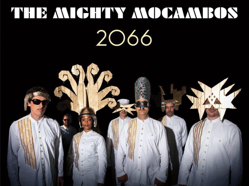 The Mighty Mocambos 2066