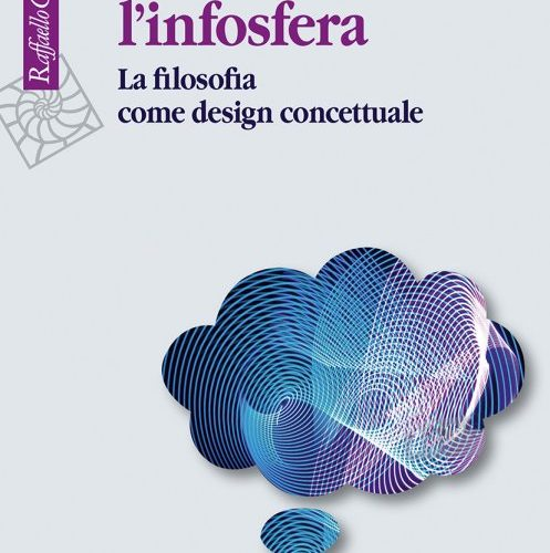 Pensare l'infosfera di Luciano Floridi (Raffaello Cortina, 2020) 1 - fanzine