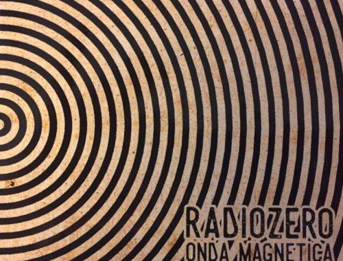 Radio Zero - Onda Magnetica