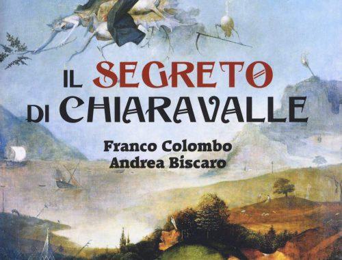 Amdrea Biscaro & Franco Colombo - I Segreti di Chiaravalle