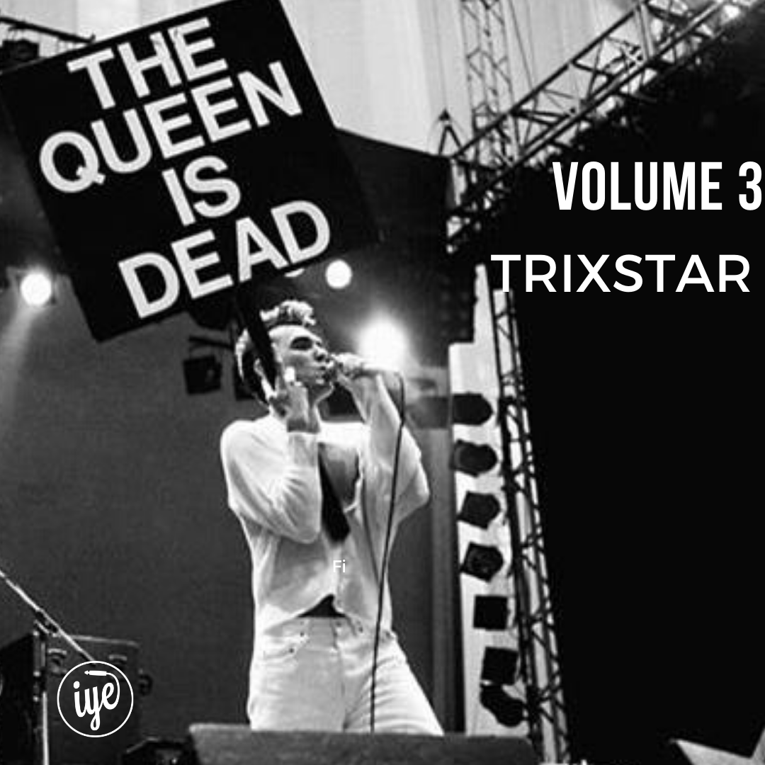 THE QUEEN IS DEAD VOLUME 3 1 - fanzine