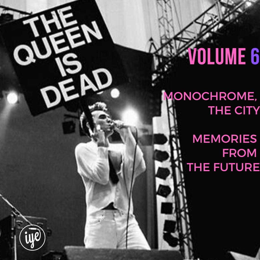 THE QUEEN IS DEAD VOLUME 6 1 - fanzine