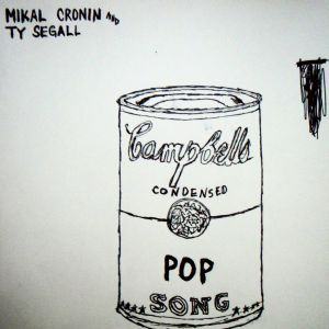 Ty Segall & Mikal Cronin - Pop Song 7""