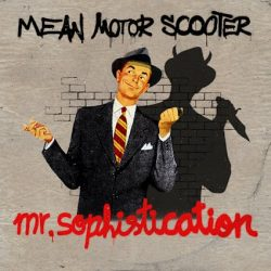 "MEAN MOTOR SCOOTER - ""MR.SOPHISTICATION"" (DREAMY LIFE Recs) 2 - fanzine"
