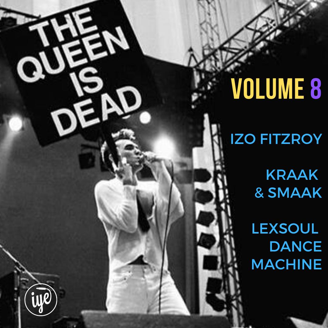 THE QUEEN IS DEAD VOLUME 8 6 - fanzine