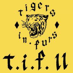 Tigers in Furs - T.I.F. II 2 - fanzine