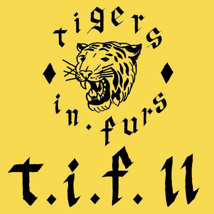 Tigers in Furs - T.I.F. II 3 - fanzine