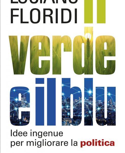 Luciano Floridi, Il verde e il blu (Raffaello Cortina, 2020) 6 - fanzine