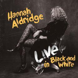 HANNAH ALDRIDGE  LIVE IN BLACK AND WHITE 2 - fanzine