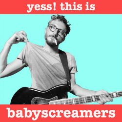 Babyscreamers - Yess! This is