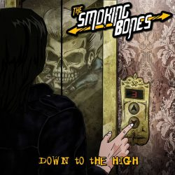 Down To The High by The Smoking Bones