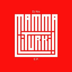 DJ NIO - MAMMALITURKI ! EP