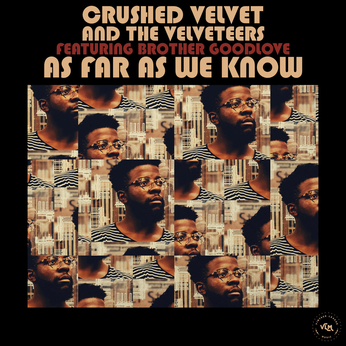 Crushed Velvet and the Velveteers (Feat. Brother GoodLove) - As Far As We Know