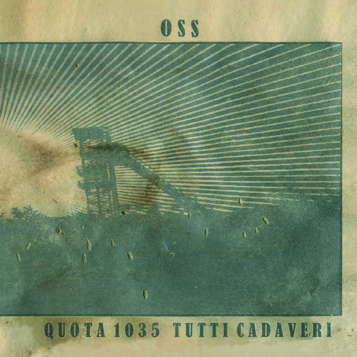 """OSS """"QUOTA 1035 TUTTI CADAVERI"""" 1 - fanzine"""
