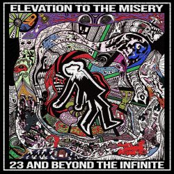 23 and beyond the infinity - Elevation to the Misery