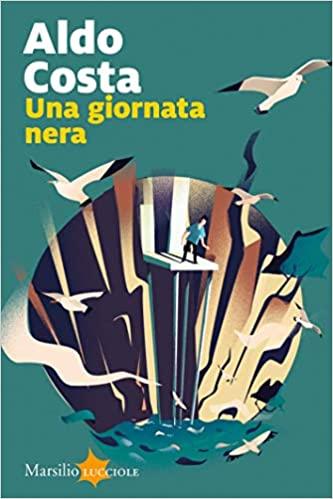 Una Giornata Nera Autore di Aldo Costa