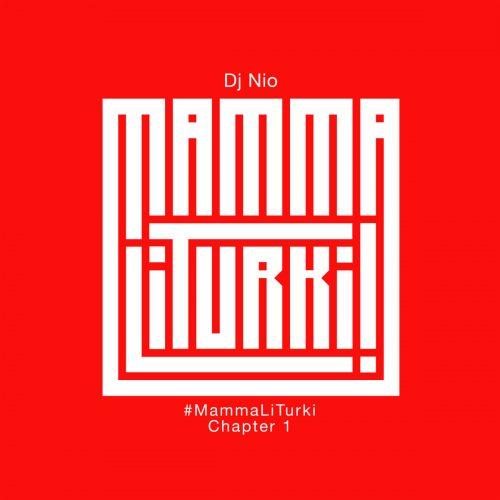 Dj Nio - #Mammaliturki - Chapter 1