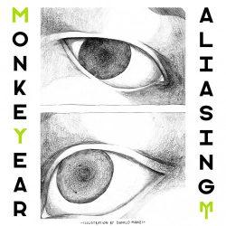 MonkeYear - Aliasing