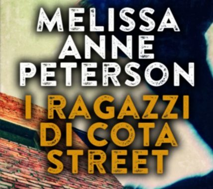 I ragazzi di Cota Street Melissa Anne Peterson