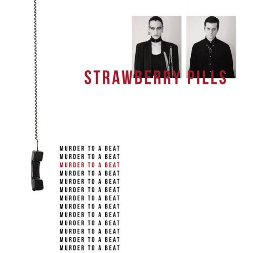 Strawberry Pills - Murder To A Beat 1 - fanzine