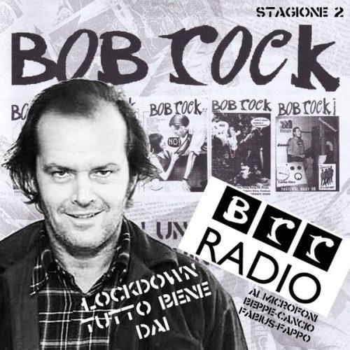 Bob Rock Radio Stagione 02 Puntata 10 1 - fanzine