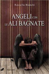 ANGELI CON LE ALI BAGNATE ROSSELLA BIANCHI