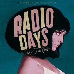 Radio Days - I Got A Love 2 - fanzine