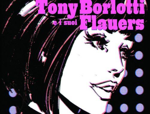 Tony Borlotti e i Suoi Flauers - Belinda contro i mangiadischi Deluxe!