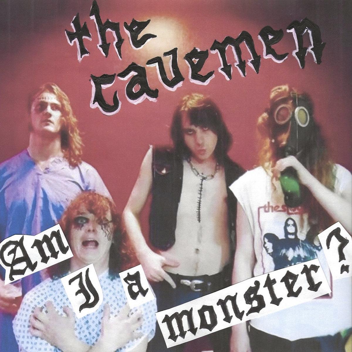 The Cavemen – Am I a monster? 7 - fanzine