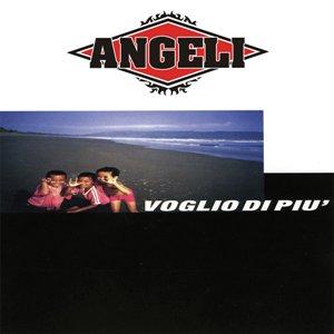 ANGELI – VOGLIO DI PIU' 8 - fanzine