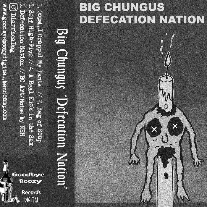 Defecation Nation - Big Chungus 1 - fanzine