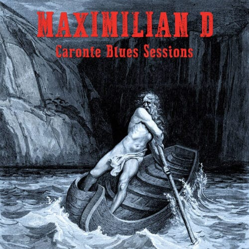 Maximilian D - Caronte Blues Sessions 2 - fanzine