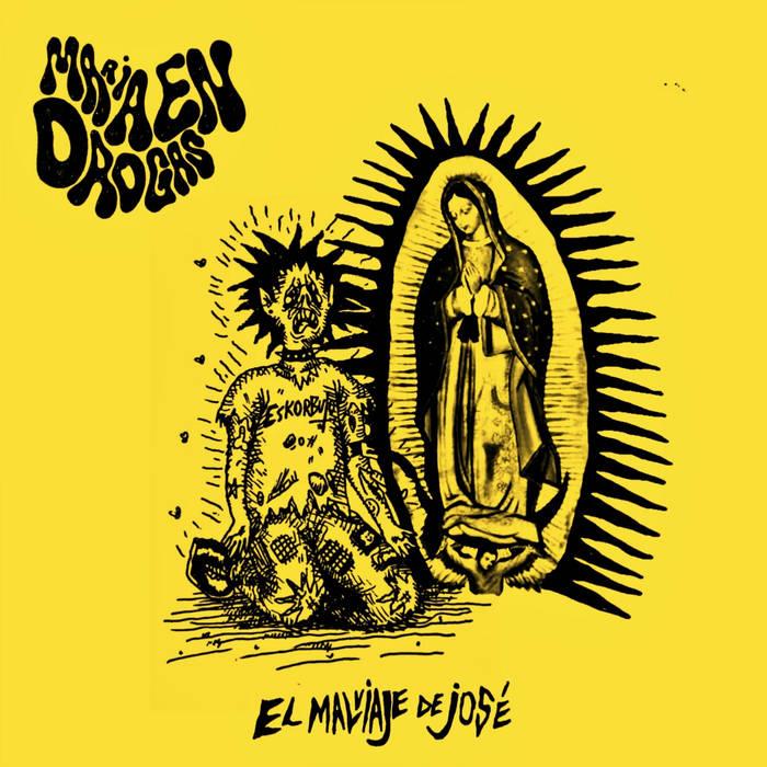 Maria En Drogas - El Malviaje de José 1 - fanzine